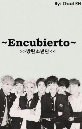 Encubierto || BTS by Gaal_RH
