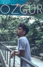 ÖZGÜR by EzgiKrtkn