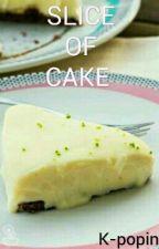⊙°•SLICE OF CAKE•°⊙● {ABO}● [Jikook]●EXCLUÍDA by K-popin