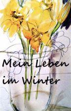 Mein Leben im Winter by royakono
