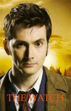The Watch by DoctorWhoTheFanEra