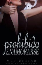 Prohibida Enamorarse {REVISÃO!} by Adysa_HC