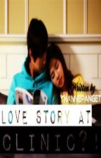 Love story at CLINIC?! by YhannePanget