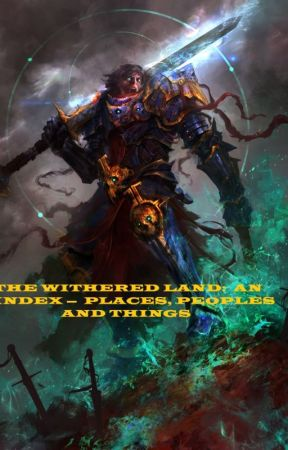 THE WITHERED LAND:  AN INDEX TO AN ALIEN WORLD by JosephArmstead