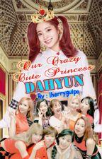 Our Crazy Cute Princess Dahyun by lherrygulpo
