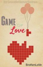 Game Of Love by DraudeNamorSotnas