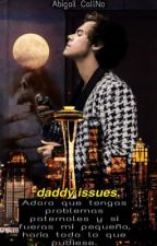 Daddy Issues by AbbyCallNo