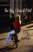 The Boy I Couldn't Get  by tishroye