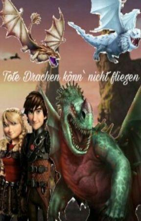 Tote Drachen könn' nicht fliegen by Vaijana_Skyborn