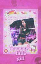 MOMMY'S LITTLE GIRL ; nikki bella by gunsiuck