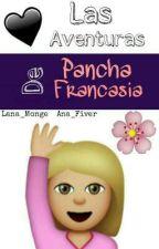 Las aventuras de Pancha Francasia by Lana_Monge