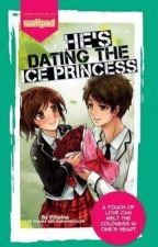 He's Dating The Ice Princess by JhingBautista-