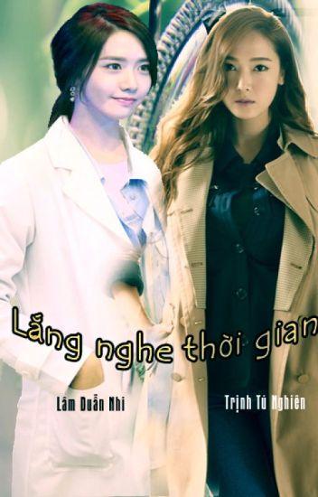 Đọc Truyện [LONGFIC] -LẮNG NGHE THỜI GIAN-[YOONSIC] - Truyen4U.Net