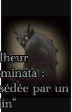"Malheur d'Aminata : Possédée par un ""Djiin"" by MinoushCoco"
