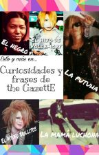 Curiosidades y frases de the GazettE (Parte 2) by ValeGomitaSuzuki