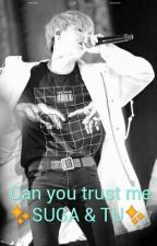 -can you trust me- ✨SUGA & TU.✨ by Lovebelt948