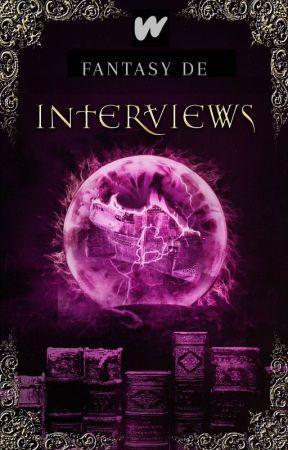 Interviews by WPFantasie