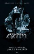Celeste [#2] [PRÓXIMAMENTE] by Kryoshka