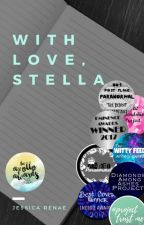 With Love, Stella by JessicaRenae17