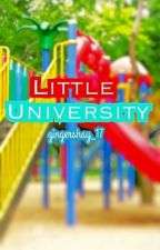 Little University  by GingerShay_17