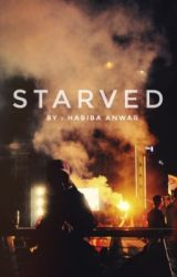 STARVED by habiba_anwar