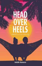"Romansa Bening [Akan Terbit dengan Judul ""Head Over Heels""] by IndahHanaco"