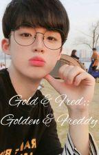 ✒Gold x Fred \ Golden x Freddy  by Soy_Fujoshi_0