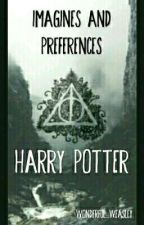 Imaginas and preferences: Harry Potter by wonderful_weasley