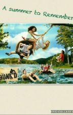 A Summer to Remember (A Bunk'd Fanfic) by -FallenSpirit-