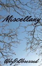 Miscellany | Poems by FoodandPhanfiction