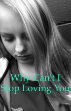 Why Can't I Stop Loving You? by ricklinnnkay