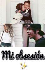 Mi obsesión by Rubencio_girl