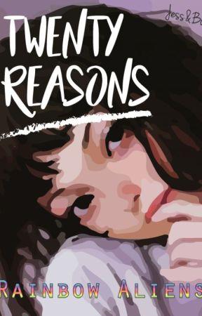 Twenty Reasons. by JessicaBlankrt