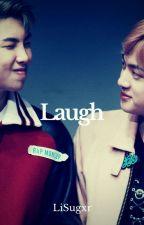 Laugh [NamJin]  by LiSugxr