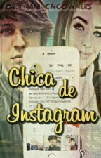Chica De Instagram (TERMINADA) by iam_cncowners