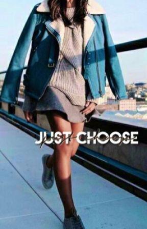 just choose by jayceepoo