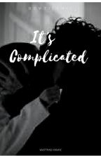 It's Complicated by Bowtiechic