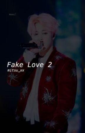 Fake Love 2 || Jimin BTS by mitsu_xx
