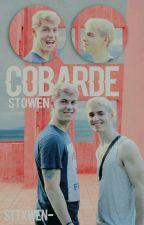 COBARDE(stowen) by Sttxwen-