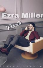Ezra Miller Facts by neesclifford