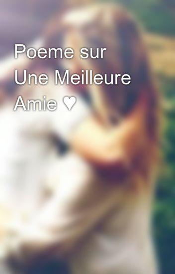 Poeme Sur Une Meilleure Amie Emmou25 Wattpad