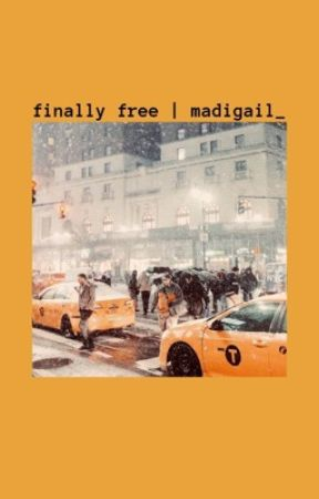 Finally Free by Madigail_