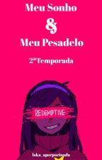 Mabill-Meu Sonho Meu Pesadelo 2· Temporada (Finalizada) by loka_aporpurinada