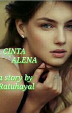 CINTA ALENA by RatuHayal