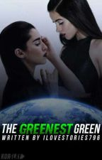 The Greenest Green. (camren) by ilovestories796