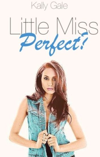 Little Miss Perfect?