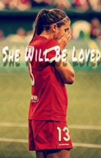 She Will Be Loved by uswnt_love_th17