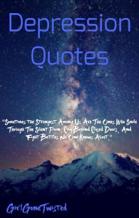 Depression Quotes All It Takes Wattpad