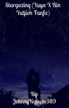 Stargazing (Yuya x Rin Yugioh Fanfic) by JohnnyNguyen989