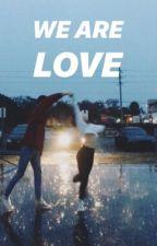 We are Love.// Instagram. by http-finnbae